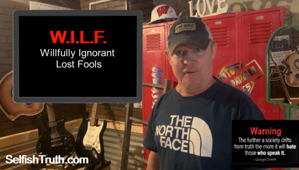 FACT #14 - Are ALL liberals selfish WILFS?
